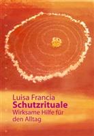 Luisa Francia - Schutzrituale