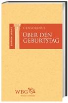 Censorinus, Censorinus, Thomas Baier, Thoma Baier (Prof. Dr.), Kai Brodersen, Martin Hose - Über den Geburtstag