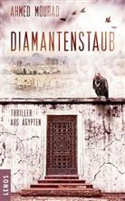 Ahmed Mourad, Christine Battermann - Diamantenstaub