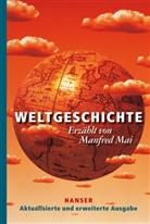 Manfred Mai - Weltgeschichte