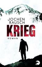 Jochen Rausch - Krieg