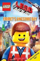 Anna Holmes, Anna/ Scholastic (COR) Holmes, Inc. Scholastic - The Lego Movie - Emmet's Awesome Day