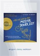 Lothar Seiwert, Lothar                        10001245297 Seiwert, Christian Baumann, Lothar Seiwert, Lothar                        10001245297 Seiwert - Lass los und du bist Meister deiner Zeit, 1 Audio-CD, (Hörbuch)