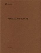 Heinz Wirz, Hein Wirz, Heinz Wirz - Pierre-Alain Dupraz