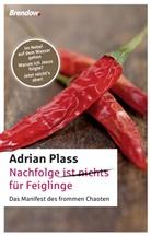 Adrian Plass - Nachfolge (ist nichts) für Feiglinge