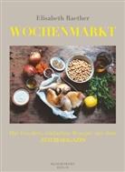 Elisabeth Raether - Wochenmarkt