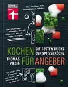 Thomas Vilgis, Thomas A. Vilgis - Kochen für Angeber