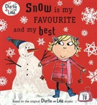 Lauren Child - Snow is My Favourite and My Best