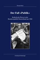 "Florian Bock, Karl-Josep Hummel, Karl-Joseph Hummel - Der Fall ""Publik"""