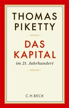 Thomas Piketty - Das Kapital im 21. Jahrhundert
