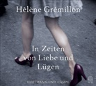 Hélène Grémillon, Julia Fischer, Julis Fischer - In Zeiten von Liebe und Lüge, 6 Audio-CDs (Hörbuch)