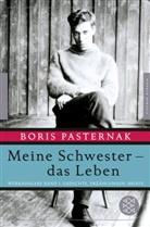 Boris Pasternak, Christin Fischer, Christine Fischer, Richard Pietraß - Meine Schwester - das Leben