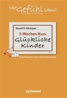 Ronald P Schweppe, Ronald P. Schweppe - Glückliche Kinder