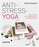 Petra Orzech - Anti-Stress Yoga, 74 Karten