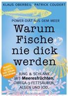 Patrick Coudert, Klaus Oberbeil - Warum Fische nie dick werden