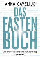 Anna Cavelius - Das Fastenbuch