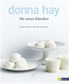 D. Hay, Donna Hay, Chris Court, Ben Dearnley, William Meppem - Die neuen Klassiker