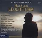 Klaus-Peter Wolf, Julia Nachtmann, Jacob Weigert, Dietmar Wunder - Mord am Leuchtturm, 3 Audio-CDs (Hörbuch)