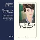 Ian McEwan, Eva Mattes - Kindeswohl, 5 Audio-CDs (Hörbuch)