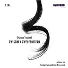 Dianne Touchell, Svenja Pages, Jens Wawrczeck - Zwischen zwei Fenstern, 3 Audio-CD (Hörbuch)