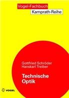 Gottfried Schröder, Gottfried (Prof. Dipl.-Phys. Schröder, H Treiber, Hanskarl Treiber - Technische Optik