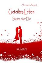Herman Benoit, Hermann Benoit, Verlag DeBehr - Geteiltes Leben - Szenen einer Ehe