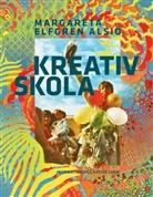 Margareta Elfgren Alsiö - Kreativ Skola