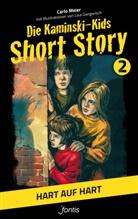Carlo Meier, Lisa Gangwisch - Die Kaminski-Kids, Short Story - Hart auf hart