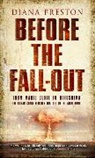 Diana Preston - Before the Fall-Out