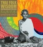 Tulaya Pornpiriyakulchai, Tulaya Pornpiriyakulchai, Jane Vejjajiva - Thai Folk Wisdom