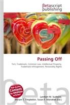 Susan F Marseken, Susan F. Marseken, Lambert M. Surhone, Miria T Timpledon, Miriam T. Timpledon - Passing Off