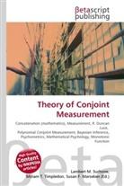 Susan F Marseken, Susan F. Marseken, Lambert M. Surhone, Miria T Timpledon, Miriam T. Timpledon - Theory of Conjoint Measurement