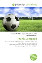 John McBrewster, Frederic P. Miller, Agnes F. Vandome - Frank Lampard