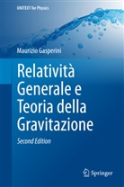 Maurizio Gasperini - Relatività Generale e Teoria della Gravitazione