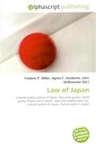 Agne F Vandome, John McBrewster, Frederic P. Miller, Agnes F. Vandome - Law of Japan