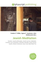 Agne F Vandome, John McBrewster, Frederic P. Miller, Agnes F. Vandome - Jewish Meditation