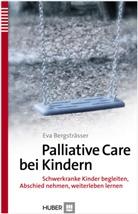 Eva Bergsträsser, Moni Guler, Swantj Kubillus, Swantje Kubillus - Palliative Care bei Kindern