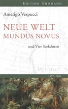 Amerigo Vespucci, Uw Schwarz, Uwe Schwarz, Uw Schwarz (Dipl.-Geograph.) - Neue Welt. Mundus Novus. Die vier Seefahrten