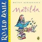 Roald Dahl, Rula Lenska, Sian Thomas, Christopher Timothy, Rula Lenska, Sian Thomas... - Matilda (Hörbuch)