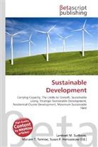 Susan F Marseken, Susan F. Marseken, Lambert M. Surhone, Miria T Timpledon, Miriam T. Timpledon - Sustainable Development