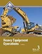 National Center for Construction Educati, NCCER, NCCER, . NCCER, National Center for Construction Educati - Heavy Equipment Operations Level 3 Trainee Guide