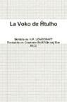 H. P. Lovecraft - La Voko de