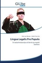 Vinni von Benzon, André Frost Isla, Vinn von Benzon, Vinni von Benzon - Lingua Legalis Pro Populo