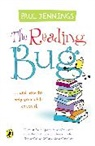 Paul Jennings - The Reading Bug : ...And How you Can Help your Child to Catch it
