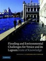 C.a. (University of Cambridge) Spencer Fletcher, C. A. Fletcher, C.A. (University of Cambridge) Fletcher, T. Spencer, Tom Spencer - Flooding and Environmental Challenges for Venice and Its Lagoon