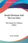 Emma Marshall - Brook Silvertone and the Lost Lilies: Tw