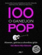 Meinir Wyn Edwards - 100 O Ganeuon Pop