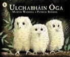 Martin Waddell, Patrick Benson - Ulchabhain Oga (Owl Babies)