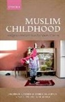 Sophie Gilliat-Ray, Sophie (Professor of Religious Studies Gilliat-Ray, Asma Khan, Asma (Doctoral student at the Centre for the Study of Islam in the UK Khan, Sameh Otri, Sameh (Muslim Chaplain Otri... - Muslim Childhood
