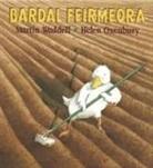 Martin Waddell, Helen Oxenbury - Bardal Feirmeora (Farmer Duck)